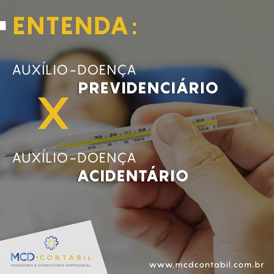 Auxílio Doença Previdenciário X Auxílio Doença Acidentário