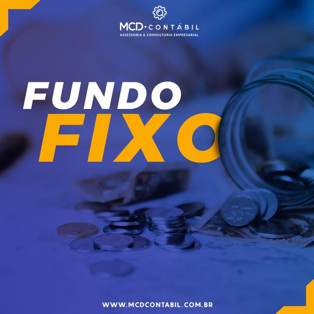 Fundo Fixo – Definição E Utilização
